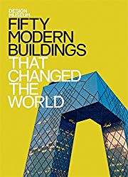 Design Museum: Fifty Modern Buildings That Changed the World by The Design Museum (2015-07-07)