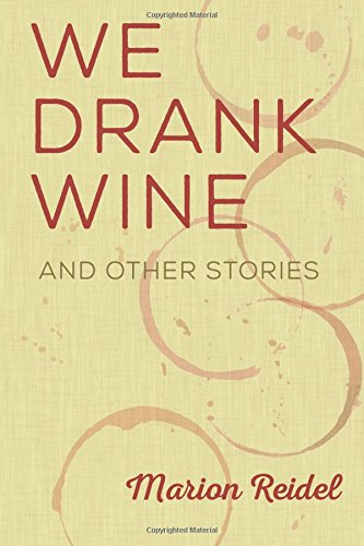 Book cover image for We Drank Wine: And Other Stories