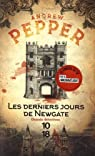 Les derniers jours de Newgate par Pepper