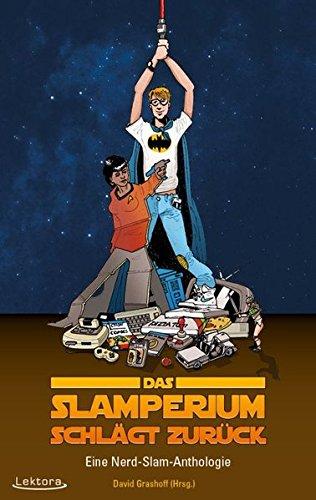 das-slamperium-schlagt-zuruck-eine-nerd-slam-anthologie