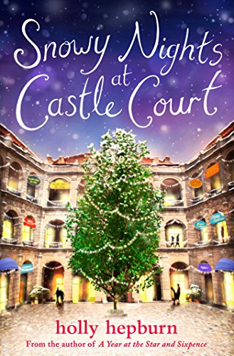 Snowy Nights at Castle Court: Part One by [Hepburn, Holly]