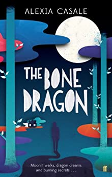 The Bone Dragon by [Casale, Alexia]