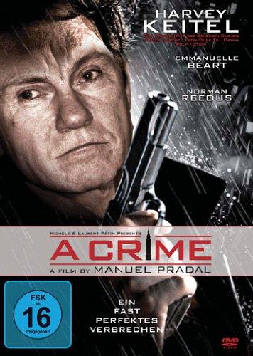 A Crime - Die Rache