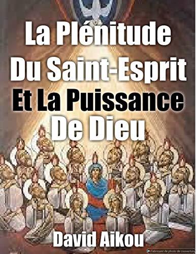 Couverture du livre Plénitude De l'Esprit Et De La Puissance De Dieu: Expérimentez La Puissance De Dieu (Héritage)