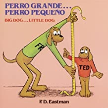 Perro grande... Perro peque? / Big Dog... Little Dog (Spanish and English Edition) by P.D. Eastman (1990-06-01)