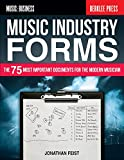 Image de Music Industry Forms: The 75 Most Important Documents for the Modern Musician (Music: Busi