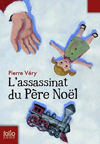 L'assassinat du Père Noël par Pierre Véry