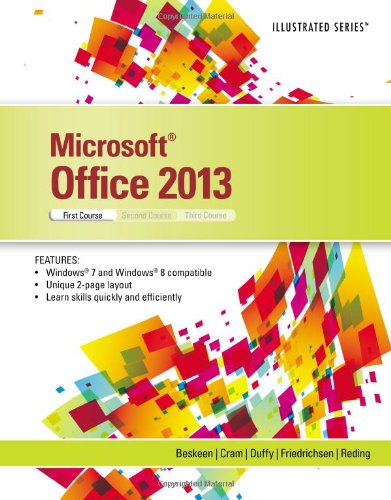 Microsoft Office 2013: Illustrated Introductory, First Course (Illustrated (Course Technology))