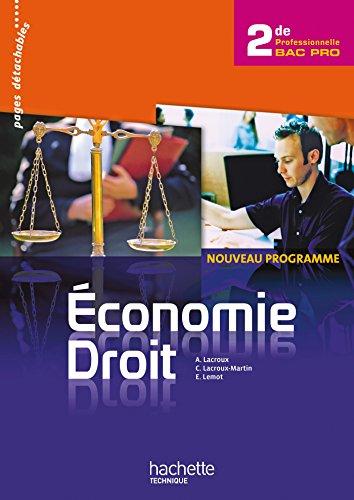 Economie Droit 2de Bac Pro - Livre lve - Ed.2010