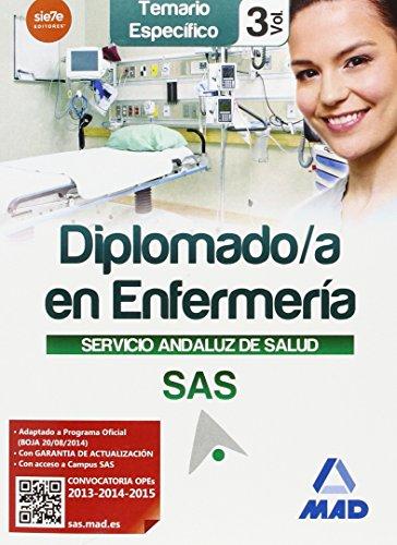 Diplomado en Enfermería del Servicio Andaluz de Salud. Temario específico vol 3