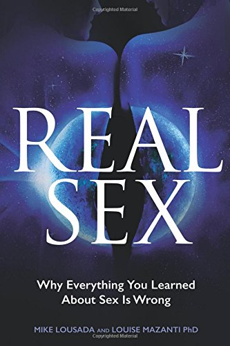 real-sex-why-everything-you-learned-about-sex-is-wrong
