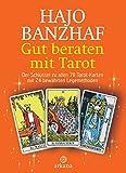 Gut beraten mit Tarot: Der Schlüssel zu allen 78 Tarot-Karten mit 24 bewährten Legemethoden - Set/Buch und 78 Rider Waite Tarotkarten
