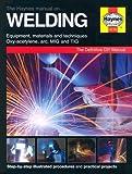 The Haynes Manual on Welding (Haynes DIY Manuals) by Jay Storer (2004-09-07)