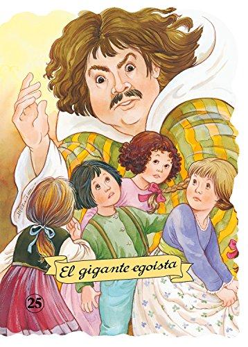 El gigante egoísta (Troquelados clásicos) por Oscar Wilde