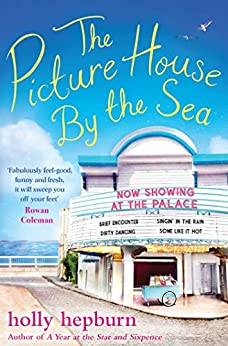 The Picture House by the Sea by [Hepburn, Holly]