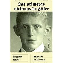 Las Primeras Víctimas De Hitler. En Busca De Justicia (Alianza Ensayo)