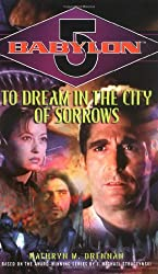 Babylon 5: To Dream in the City of Sorrows (Babylon 5 (Paperback Ballantine))