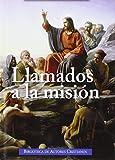 Llamados a la misión: Mensajes del Papa y documentos del Episcopado español para la animación misionera (FUERA DE COLECCIÓN)