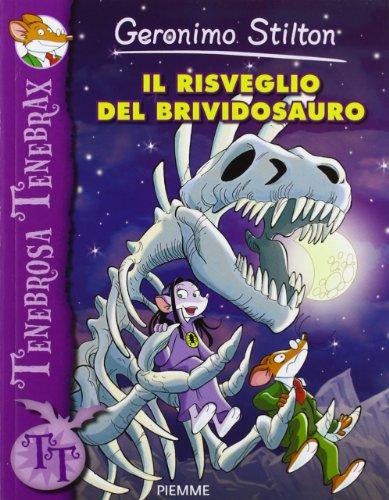 Il risveglio del brividosauro. Ediz. illustrata