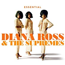 Essential Diana Ross The Suremes