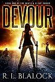 Devour (Death & Decay Book 1) by R. L. Blalock