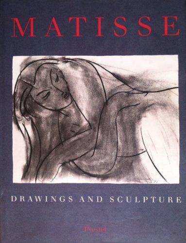 Matisse: Drawings and Sculpture (Art & Design S.)