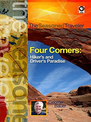 The Seasoned Traveler Four Corners: Hiker's and Driver's Paradise [OV]