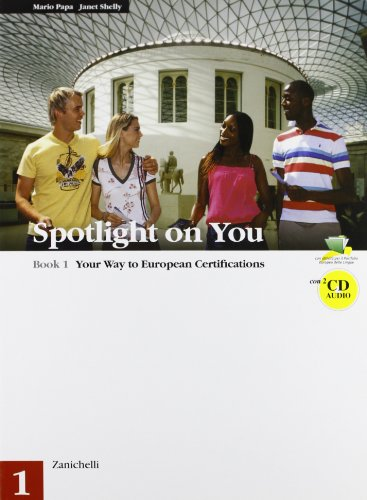 Spotlight on you. Con 2 CD audio. Per le Scuole superiori: 1