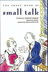 The Great Book of Small Talk