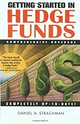 Getting Started in Hedge Funds by Daniel A. Strachman (2000-01-21)
