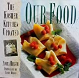Our Food: The Kosher Kitchen Updated