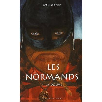 Les Normands Tome 1 La Douve