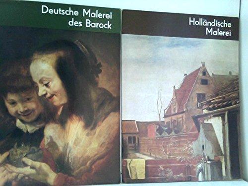 Holländische Malerei des 17. Jahrhunderts / Deutsche Malerei des Barock