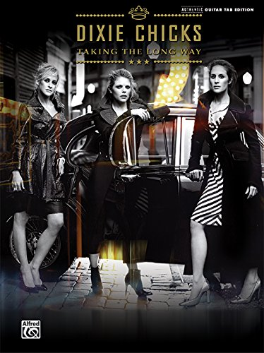 dixie-chicks-taking-the-long-way-authentic-guitar-tab