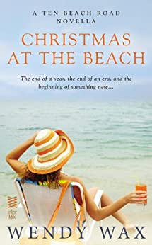 Christmas at the Beach (Novella) (Ten Beach Road Novella) by [Wax, Wendy]