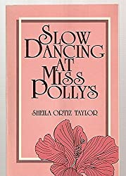 Slow Dancing at Miss Polly's