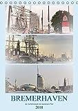 BREMERHAVEN die Seestadt mit maritimen Flair - 2018 (Tischkalender 2018 DIN A5 hoch): Bremerhaven, ein maritimes Erlebnis der besonderen Art ... [Kalender] [Sep 10, 2016] Klünder, Günther