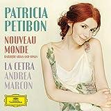 Patricia Petibon - Nouveau Monde