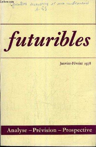 N°13 - JANVIER 1978 - N°SPECIAL - LA REVUE DE L'ENTREPRISE - TECHNOLOGIES ET RELATIONS INDUSTRIELLES : AMELIORER LES CONDITIONS DE TRAVAIL - QUELQUES METHODES