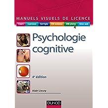 Manuel visuel de psychologie cognitive - 4e éd.