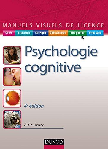 Manuel visuel de psychologie cognitive - 4e éd. (French Edition)