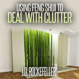 Using Feng Shui to Deal with Clutter: J.D. Rockefeller's Book Club