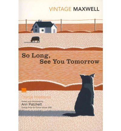 [ So Long, See You Tomorrow ] [ SO LONG, SEE YOU TOMORROW ] BY Maxwell, William ( AUTHOR ) Apr-07-2011 Paperback