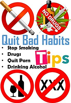 Quite Bad Habits: Quit Smoking ,Quit Drugs, Quit Alcohol, Quit Porn