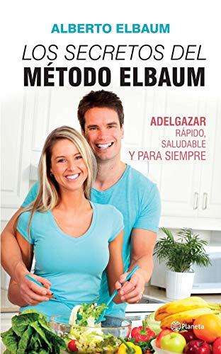 Los secretos del método Elbaum por Alberto Elbaum