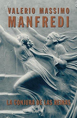 La conjura de las reinas por Valerio Massimo Manfredi
