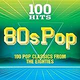 100 Hits: 80s Pop