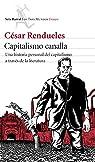 Capitalismo canalla par Rendueles