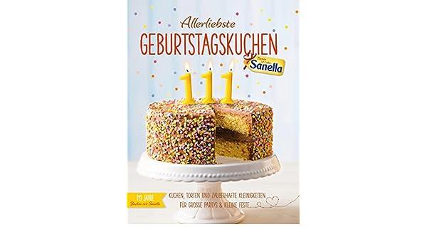 Allerliebste Geburtstagskuchen Kuchen Torten Und Zauberhafte