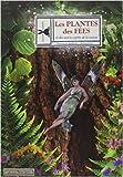 Les Plantes des Fées et des Autres Esprits de la Nature de Veronique Barrau ,Richard Ely ( 18 septembre 2014 )